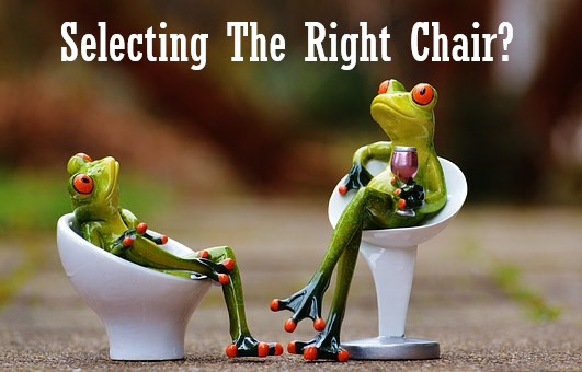 Are You Selecting The Right Chair?